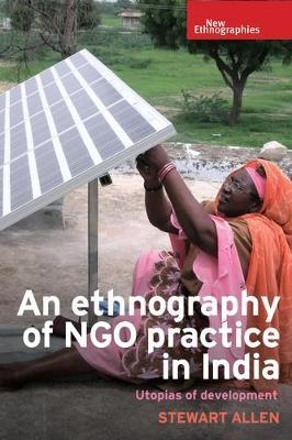 An Ethnography of Ngo Practice in India by Stewart Allen image