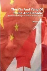 The Yin and Yang of China and Canada by Martin Avery