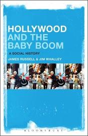 Hollywood and the Baby Boom by James Russell