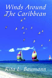 Winds Around The Caribbean by Rita L. Bauman image
