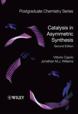 Catalysis in Asymmetric Synthesis by Vittorio Caprio image
