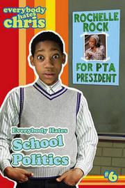 Everybody Hates School Politics by Felicia Pride image