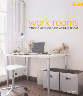 Work Rooms by Fay Sweet