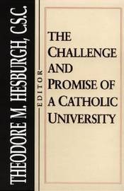The Challenge and Promise of a Catholic University