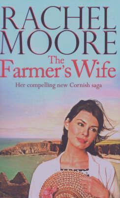 The Farmer's Wife by Rachel Moore