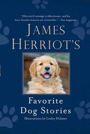 James Herriot's Favorite Dog Stories by James Herriot