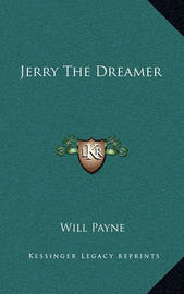 Jerry the Dreamer by Will Payne