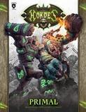 Hordes: Primal (Hardcover)