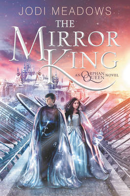 The Mirror King by Jodi Meadows image