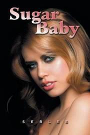 Sugar Baby by Serles