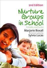 Nurture Groups in Schools by Marjorie Boxall