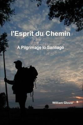 L'Esprit Du Chemin by William Glover