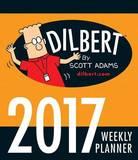 Dilbert 2017 Weekly Planner Calendar by Scott Adams