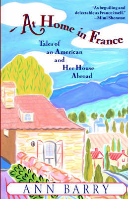 At Home In France by Ann Barry image