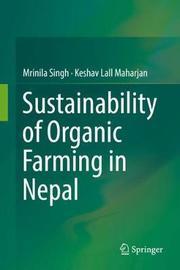 Sustainability of Organic Farming in Nepal by Mrinila Singh