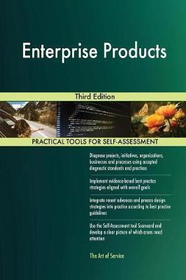 Enterprise Products Third Edition by Gerardus Blokdyk