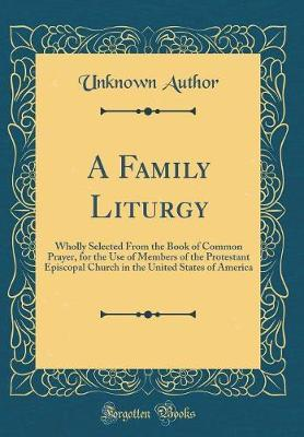 A Family Liturgy by Unknown Author