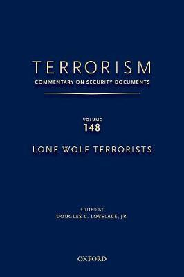 Terrorism: Commentary on Security Documents Volume 148