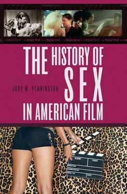 The History of Sex in American Film by Jody W Pennington image