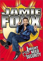 I Might Need Security :- Jamie Foxx on DVD