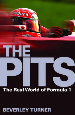 The Pits: The Real World of Formula 1 by Beverley Turner image