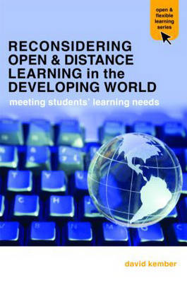 Reconsidering Open and Distance Learning in the Developing World by David Kember
