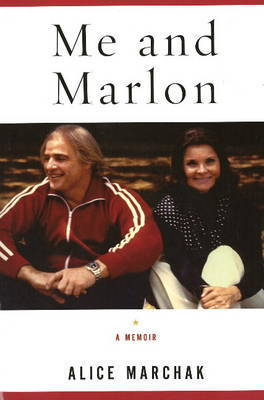 Me and Marlon by Alice Marchak