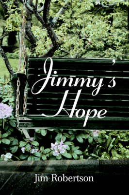 Jimmy's Hope by Jim Robertson