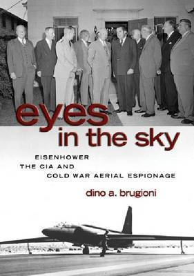 Eyes in the Sky by Dino A Brugioni