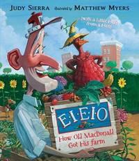 E-i-e-i-o! by Judy Sierra