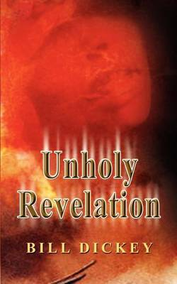 Unholy Revelation by Bill Dickey image