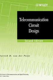 Telecommunication Circuit Design by Patrick D.Van Der Puije image