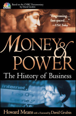 Money and Power: The History of Business by Howard Means image