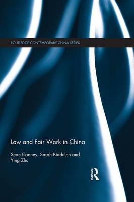 Law and Fair Work in China by Sean Cooney