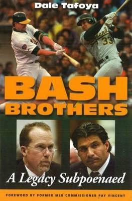 bash Brothers by Dale Tafoya