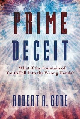 Prime Deceit by Robert A. Gore image
