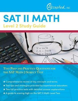 SAT II Math Level 2 Study Guide by Sat Exam Prep Team