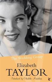 The Wedding Group by Elizabeth Taylor
