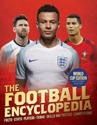 Football Encyclopedia 2018 Ed by Gifford,Clive