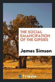 The Social Emancipation of the Gipsies by James Simson image