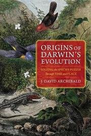 Origins of Darwin's Evolution by J. David Archibald