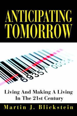 Anticipating Tomorrow by Martin J. Blickstein image