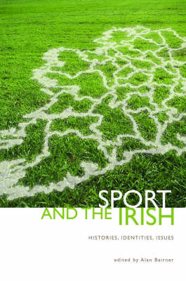 Sport and the Irish by Alan Bairner image