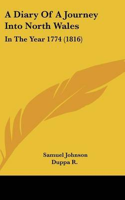 A Diary Of A Journey Into North Wales: In The Year 1774 (1816) by Samuel Johnson image