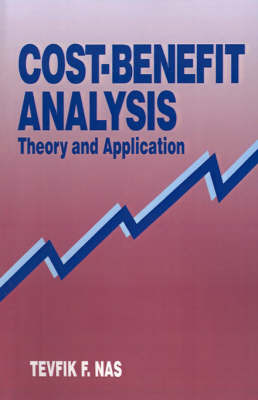 Cost-benefit Analysis: Theory and Application by Tevfik F. Nas