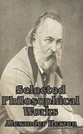 Selected Philosophical Works by Alexander Herzen image