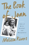 The Book of Joan by Melissa Rivers