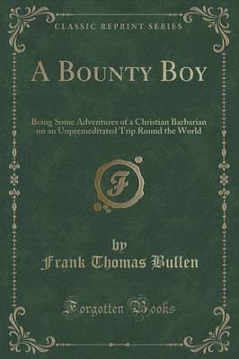 A Bounty Boy by Frank Thomas Bullen image