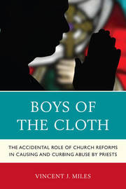 Boys of the Cloth by Vincent J. Miles