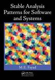 Stable Analysis Patterns for Software and Systems by Mohamed Fayad